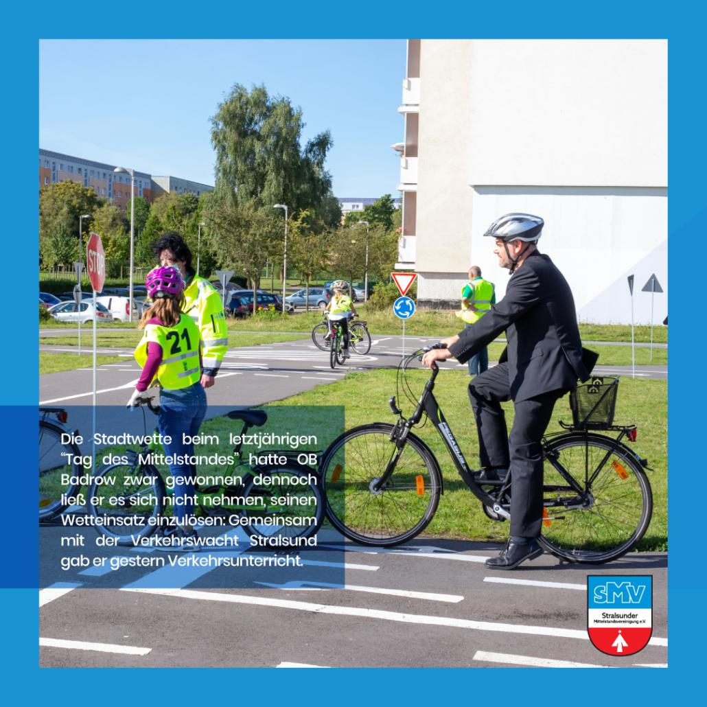 Verkehrstraining mit dem Oberbürgermeister Alexander Badrow in Stralsund